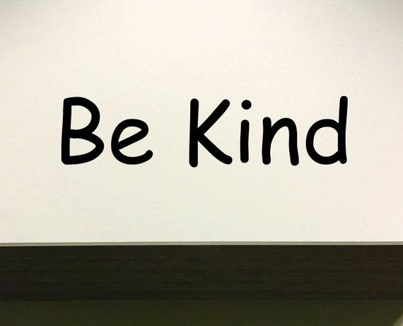 Classroom Wall Decal, Classroom Decor, Be Kind Wall Decor Sign