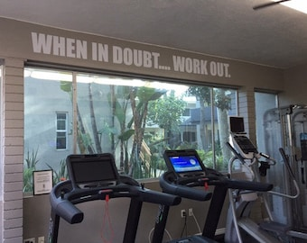 Large Weight Room Wall Decal, Work Out Quote. Work Out Wall Decal When in Doubt.... WORK OUT.