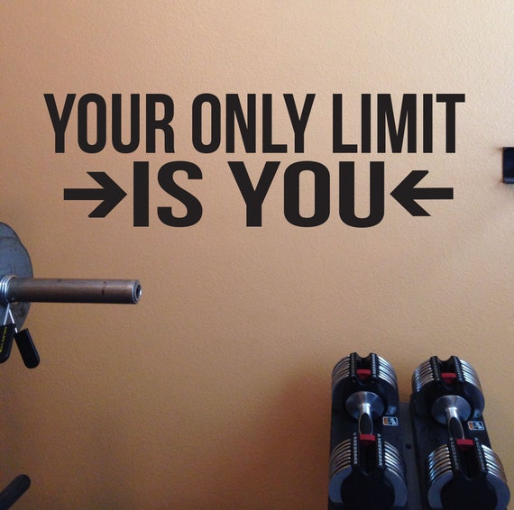 Gym Ideas, Classroom Ideas, Gym Wall Decal, Fitness Wall Decal, Your Only Limit Is You