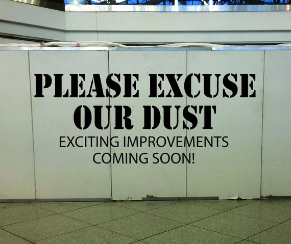 Please Excuse Our Dust wall decal sticker. Construction Wall Decal, Safety Wall Decal