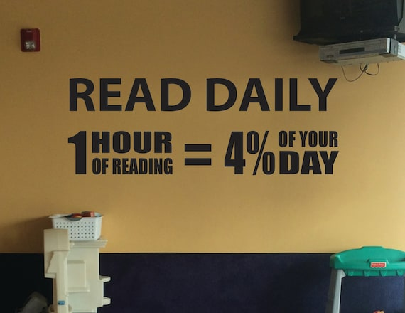 Teacher Classroom Decorating Ideas. Reading Teacher Decor, Read Daily, 1 Hour of Reading equals 4 Percent of Your Day