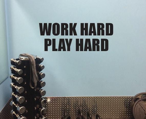 Fitness Wall Decal, Office Wall decor, Work Hard Play Hard