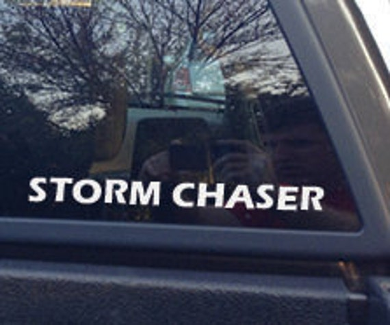 STORM CHASER DECAL, storm chaser bumper sticker. funny bumper sticker