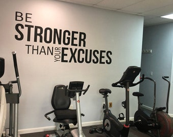 Gym Decor Ideas, Gym Design Ideas, Ideas for Home Gym, Office Wall Sign, Classroom Wall Sign, Be Stronger Than Your Excuses