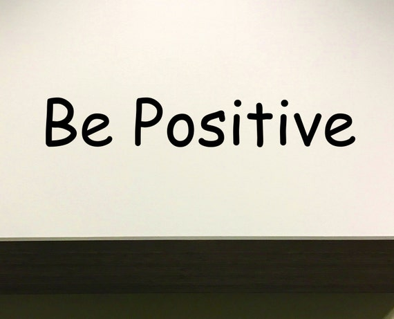 Classroom Design Ideas, Classroom Wall Decal, Office wall decal, Be Positive