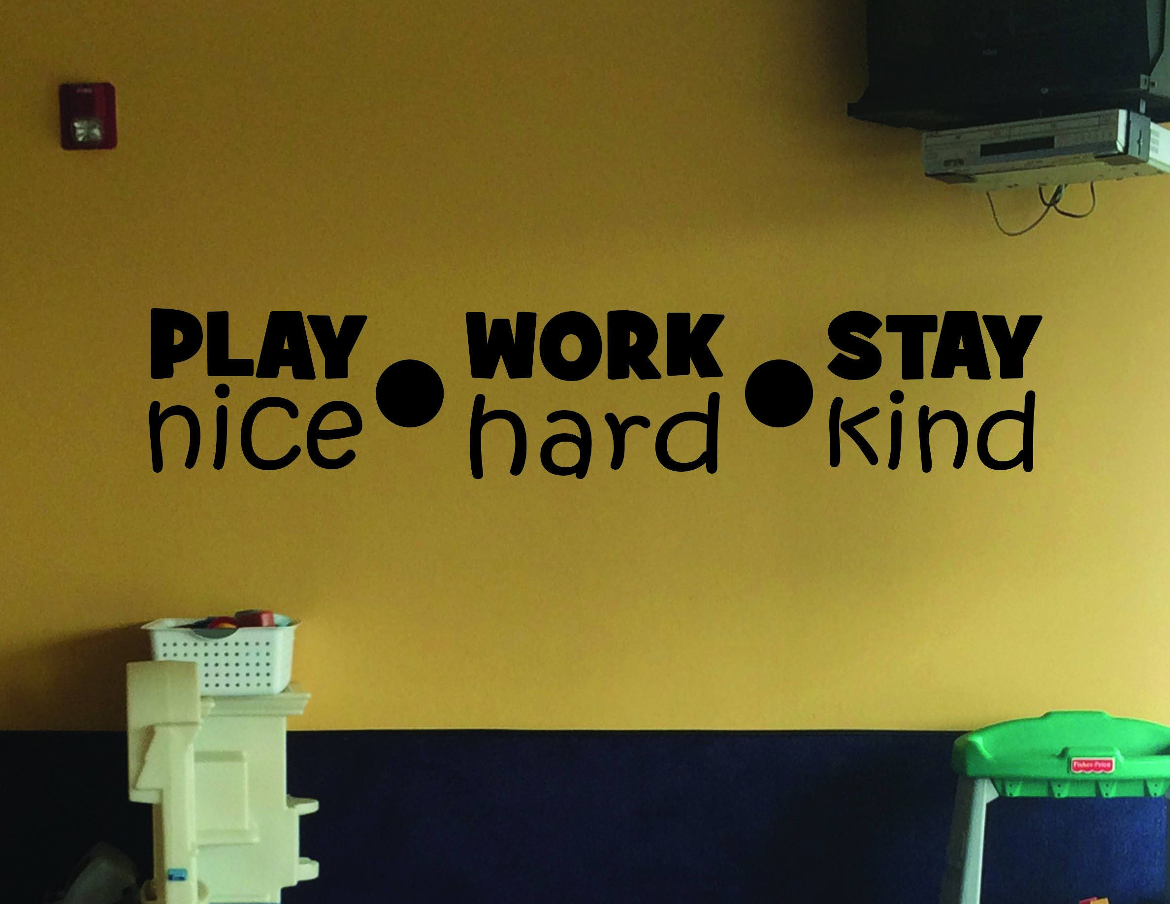 Classroom Decor, Pre-School Decor, Classroom Ideas, Play Nice Work ...