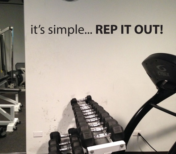 Fitness Motivational Gym Wall Decal, it's simple... REP IT OUT!