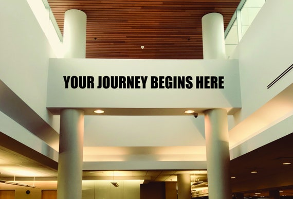 Your Journey Begins Here Wall Sticker, Gym Wall Decal, Physical Therapist Wall Decal, Classroom Wall Decal, Cycle Studio Decor, Office Decor