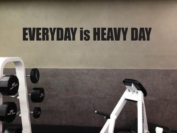 EVERYDAY is HEAVY DAY Wall Decal. Gym Wall Decal, Fitness Wall Decal, Gym Design Idea, Home Gym Ideas, Home Gym Decor, Hotel Gym Ideas