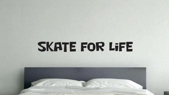 """Skateboard Wall Art, Skate For Life Kids Vinyl Wall Art, 6""""x48"""""""