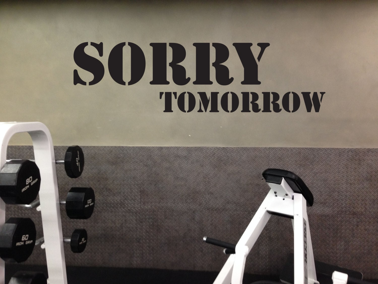Work out essentials gym wall decal sorry tomorrow