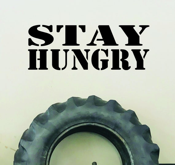 Gym Decor Ideas, Gym Design, Gym Wall Decal, Fitness Wall Decal, STAY HUNGRY wall sticker