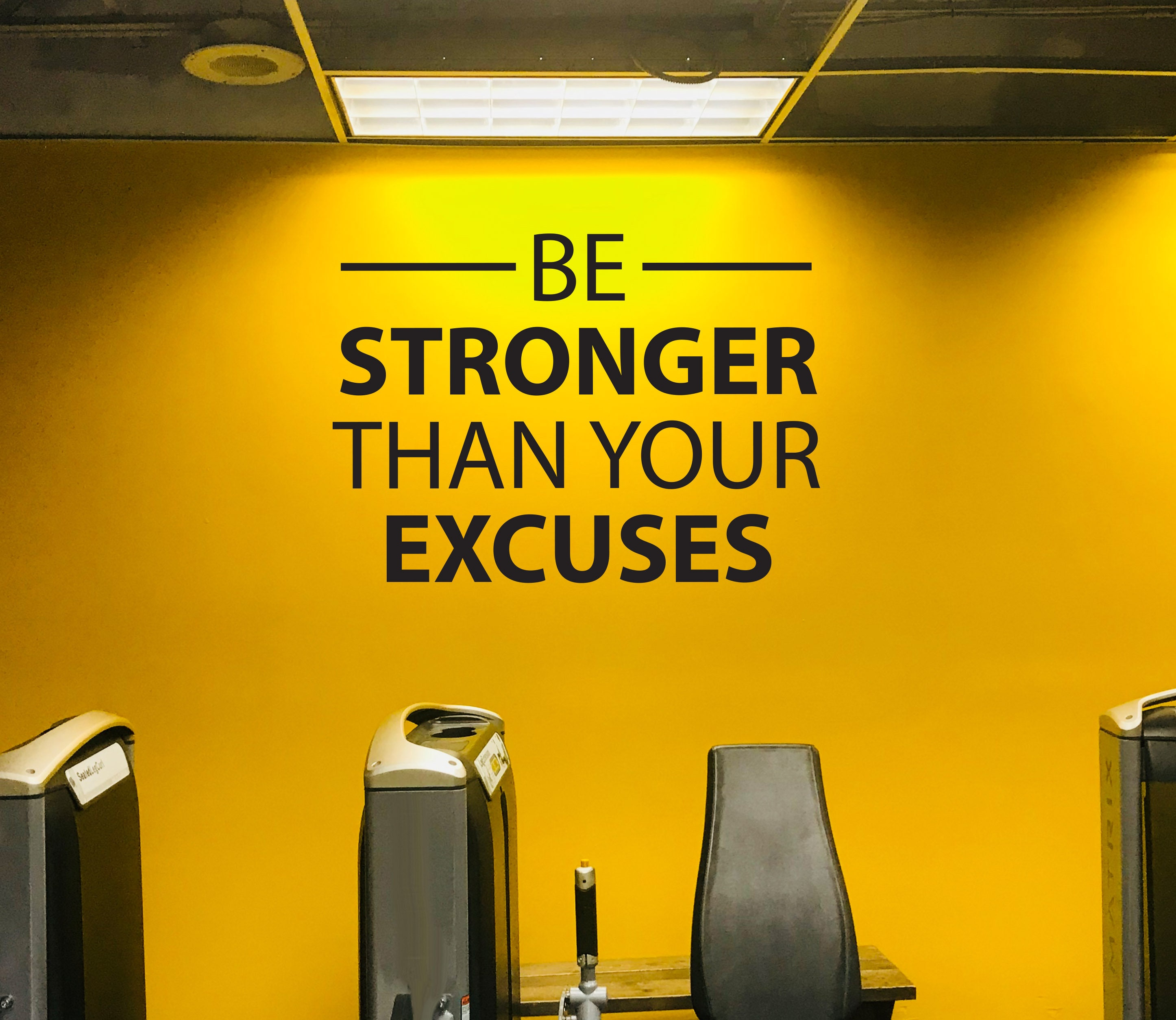 Be STRONGER Than Your EXCUSES Wall Decal. Gym Wall Decal