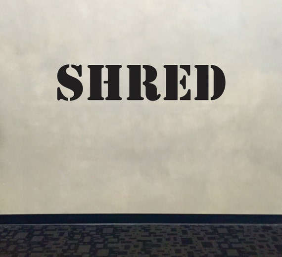 Wall Decal for Gym, Fitness Wall Decal, Classroom Wall decor, SHRED Stencil Font Gym Wall Decal