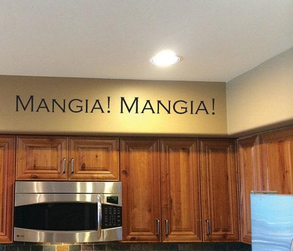 Kitchen Wall Decal, Restaurant Decor, Mangia! Mangia! Decal