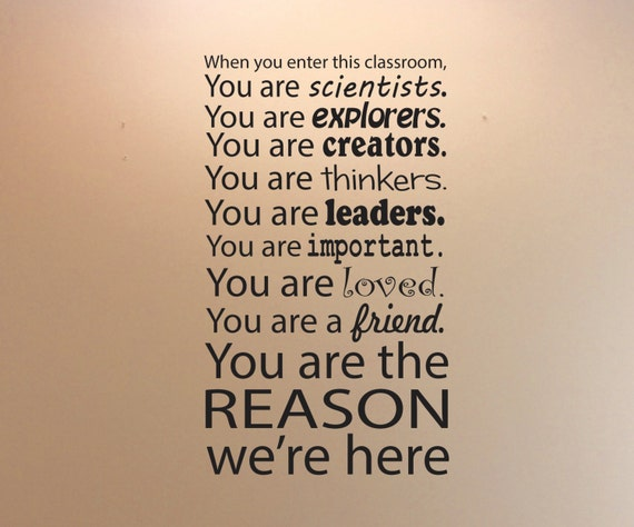 Classroom Decoration, Classroom Wall Decor, When You Enter This Classroom Decal