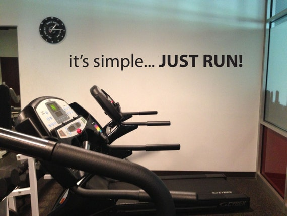Running Motivational Gym Wall Decal, it's simple... JUST RUN!