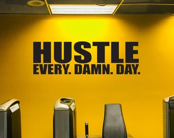 HUSTLE Every. Damn. Day. Wall Decal, Gym Wall Sign, Gym Poster, Office Decor Ideas, Office Wall Decal, Gym Ideas, Office Ideas