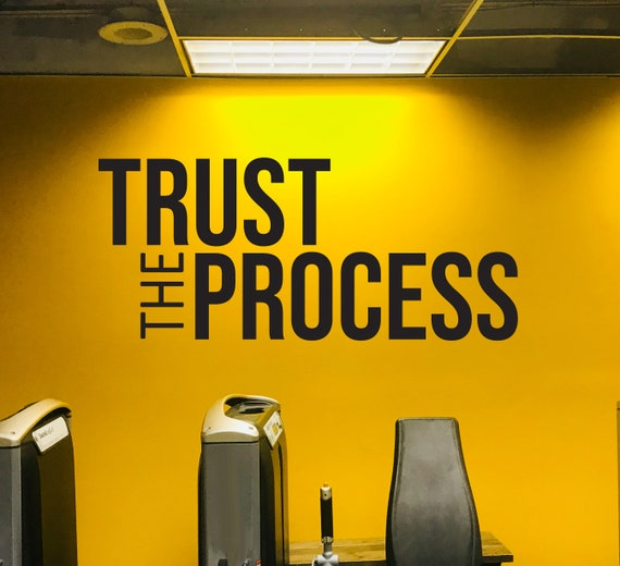 Physical Therapist Office Design, Gym Design Ideas, Gym Wall Ideas, Office Wall Decal, TRUST THE PROCESS wall sticker