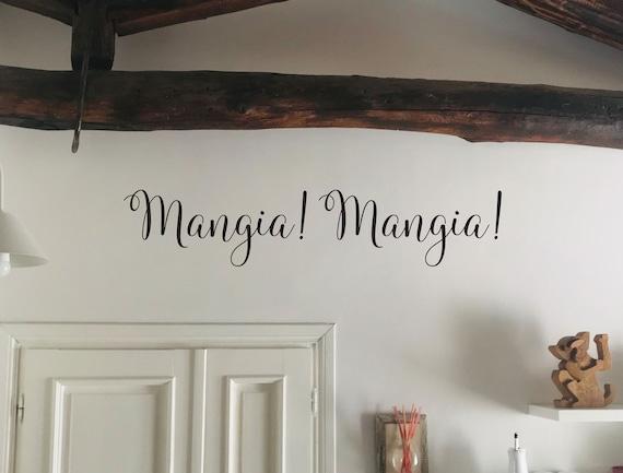 Mangia! Mangia! Kitchen Wall Decal, Italian Kitchen Decor, Kitchen Wall Ideas, Mangia! Mangia! Wall Sign