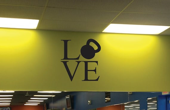Kettlebell Love Wall Decal, Gym Motivation Quote