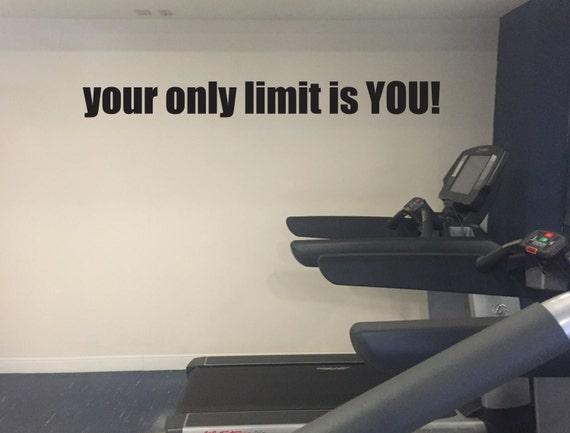 your only limit is YOU! Gym Wall Decal, Classroom Decor