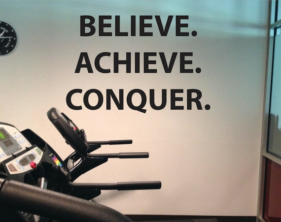 Inspirational Fitness Quote Wall Decal, Believe. Achieve. Conquer.