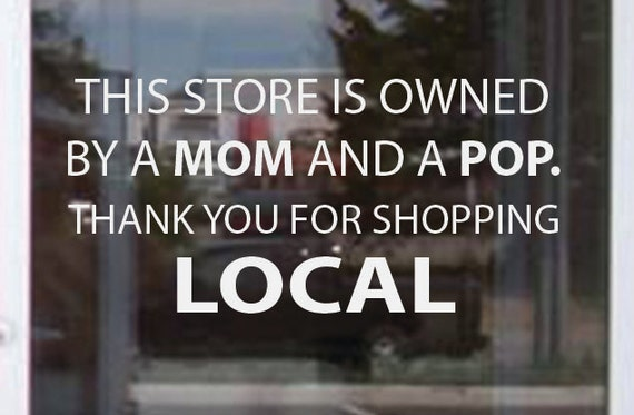 Store Sign, Small Shop Decal, Mom and Pop Business Sticker.