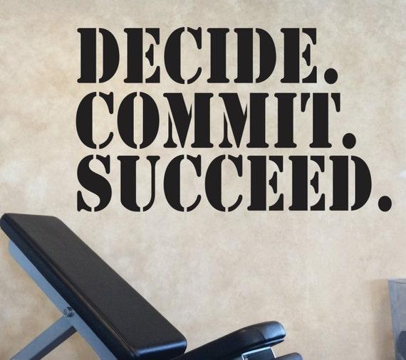 Gym Design Ideas, Gym Wall Decor Ideas, Gym Wall Decal, Classroom Decor, DECIDE. COMMIT. SUCCEED. Wall Decal