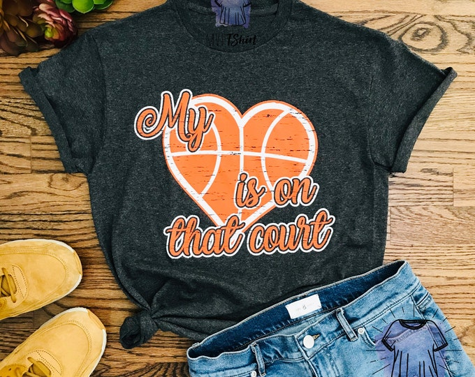 Basketball My Heart is on That Court