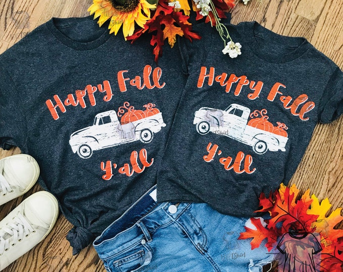 Happy Fall Y'all Truck Adult and Youth