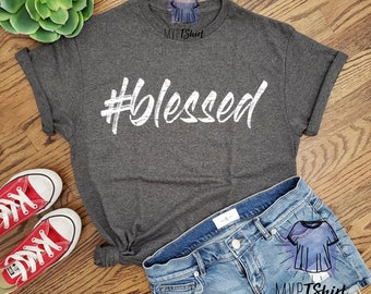 f2fe55ad82f39e Blessed Unisex Graphic Shirt- Blessed T-Shirt-Modern Christian Tee-Women  Christian Shirt-Men Christian Shirt-Shirts with Saying-New Year Tee