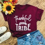 Thankful For My Tribe Shirt-Family Loving Cotton Crew Neck Shirt-Family Tribe Shirt-Shirt with Saying-Family Matching Tee-Holiday Gift Shirt