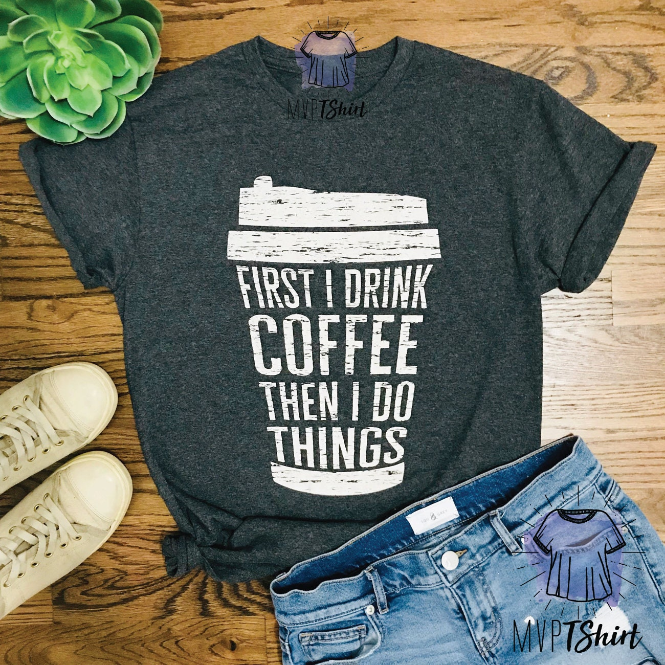 1a4d70b2c First I Drink Coffee Then I Do Things TShirt Coffee Lover   Etsy