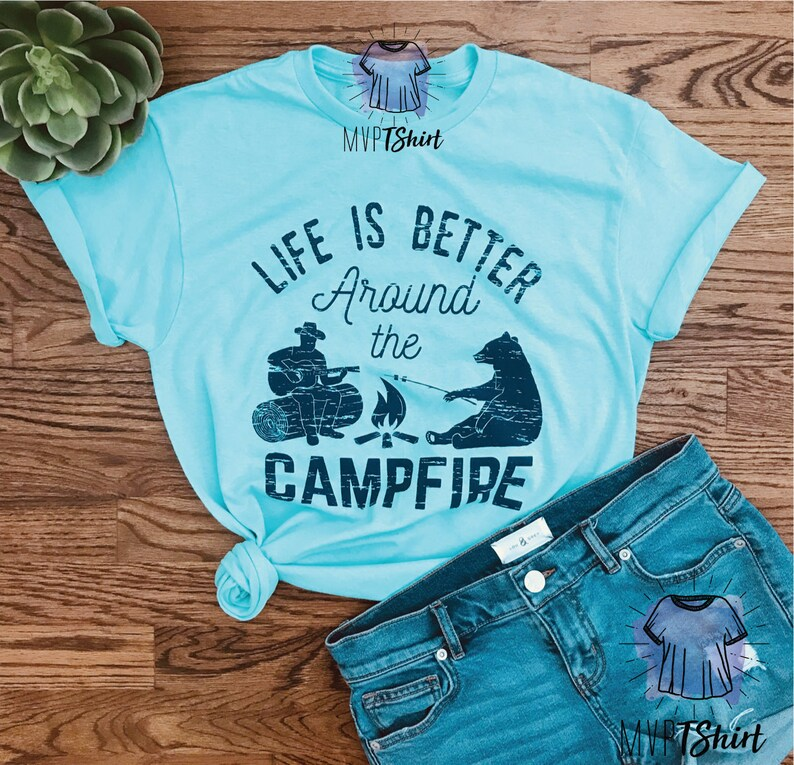 c7d99e0abc Life is Better Around the Campfire Unisex Graphic T-Shirt | Etsy