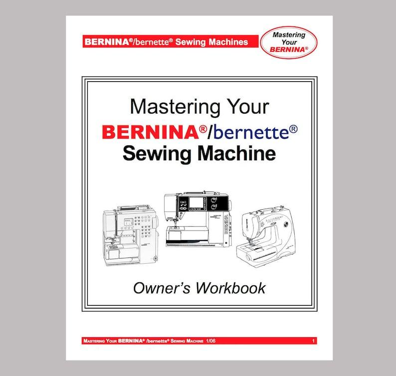 BERNINA Activa 220 230PE 240, Aurora 440QE Artista 200 630 640 730, 1008  WORKBOOK * PDF Download