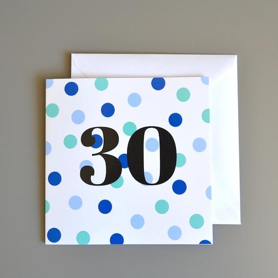 30th Birthday Card For Him 30 Thirtieth Blue Dotty