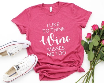 996793196 Funny Pregnancy Shirt, I Like to think Wine Misses me Too, Maternity Shirt