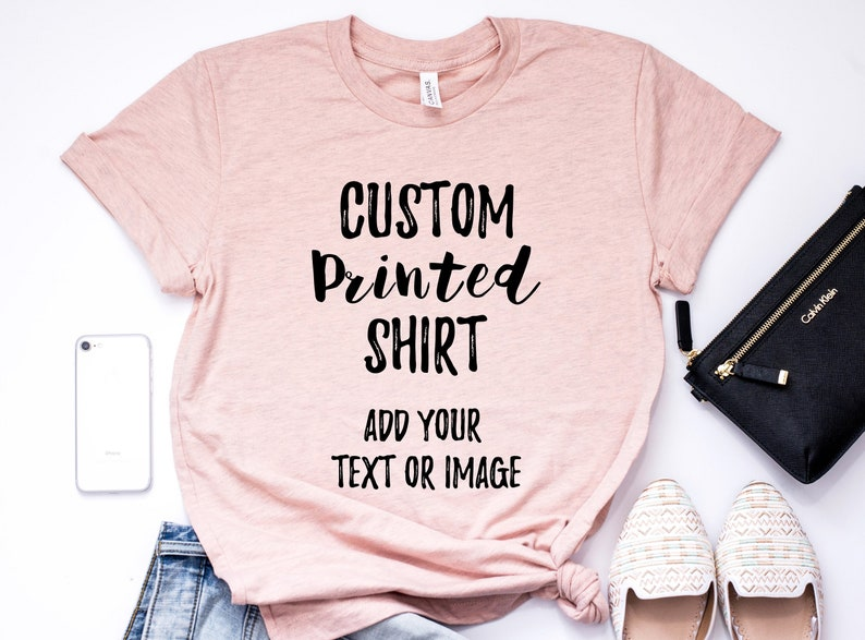 6000692a Custom Printed T-Shirt Print your Own Shirt Personalized | Etsy