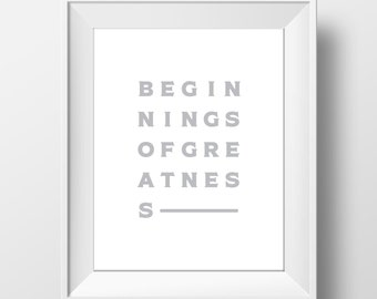 Beginnings of Greatness