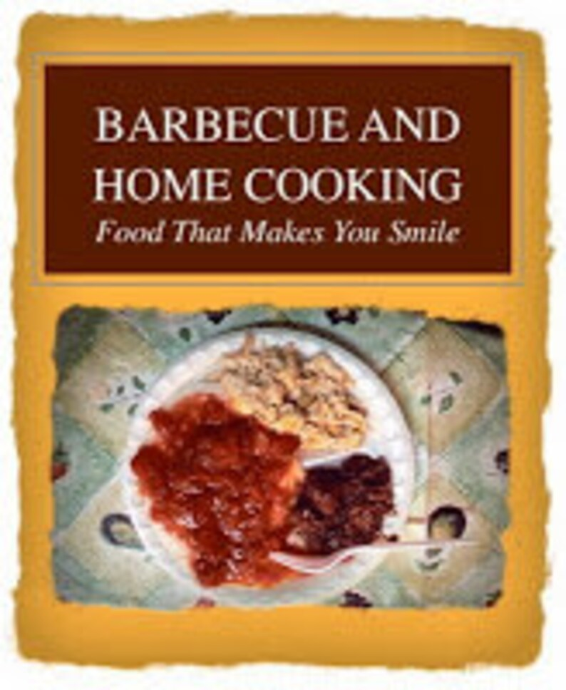 Barbecue and Home Cooking: Food That Makes You Smile image 0