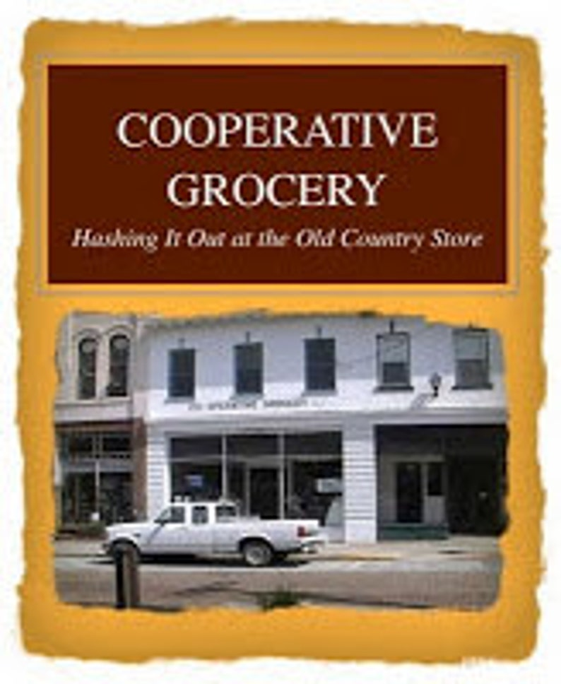 Cooperative Grocery: Hashing It Out At The Old Country Store image 0