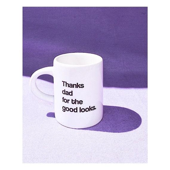 Thanks dad!!!!! Mini espresso mug- Father's Day!