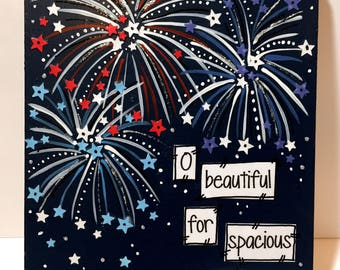 4th of July, Red, White and Blue Fireworks, Patriotic Decor, O beautiful for spacious skies, Flag Decor
