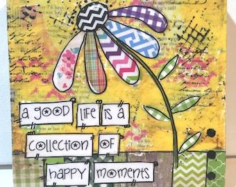 Flower Sign | A Good Life | Mixed Media Wall Decor