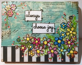Flower Decor , Mixed Media Flower Sign, Flower Sign, always choose joy, Boho Daisy, Black and White Stripes
