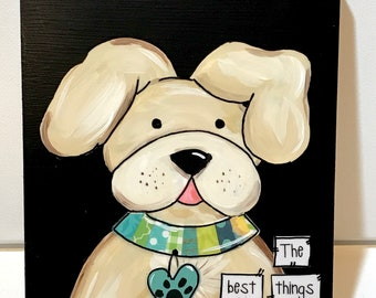 Dog Sign, Painted Dog, Whimsical Dog Art, Dog Collar, the best things in life are furry