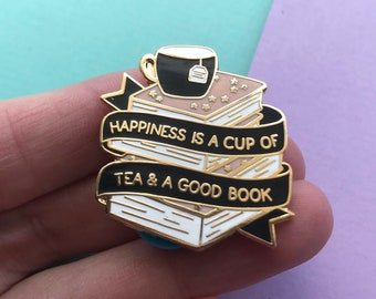 happiness is a cup of tea and a good book pin