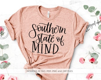 Southern State of Mind SVG File - Silhouette Cut File - Hand-lettered SVG - Instant Download for Cricut - Download Silhouette - Southern SVG