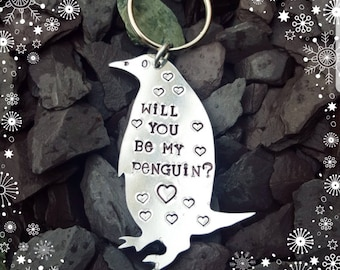 Hand Stamped 'Will you be my Penguin?' Aluminium Penguin Keyring, Christmas Gift, Couples Gift, Keychain,Anniversary, Penguins, My Penguin.